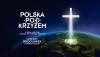 """14 września """"Polska pod Krzyżem"""""""