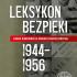 IPN opublikuje 50 biogramów najważniejszych funkcjonariuszy UB z lat 1944–56